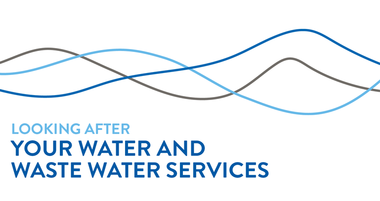 Looking after your water and waste water services